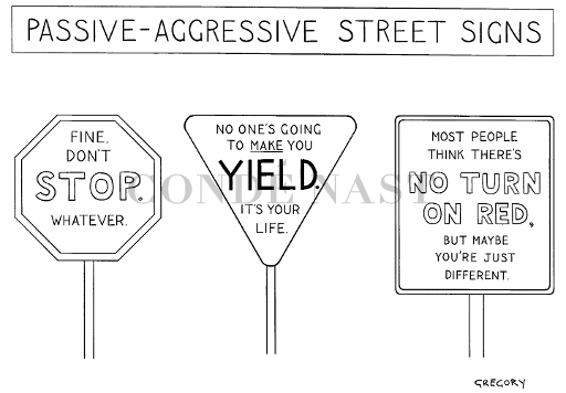 "Passive aggressive – Beyond ""You mad, bro?"""